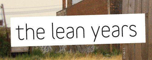 the_lean_years